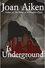 Is Underground (The Wolves Chronicles Book 8) Kindle Edition