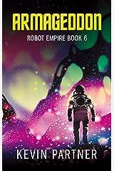 Robot Empire: Armageddon: A Science Fiction Adventure Kindle Edition