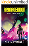 Robot Empire: Armageddon: A Science Fiction Adventure