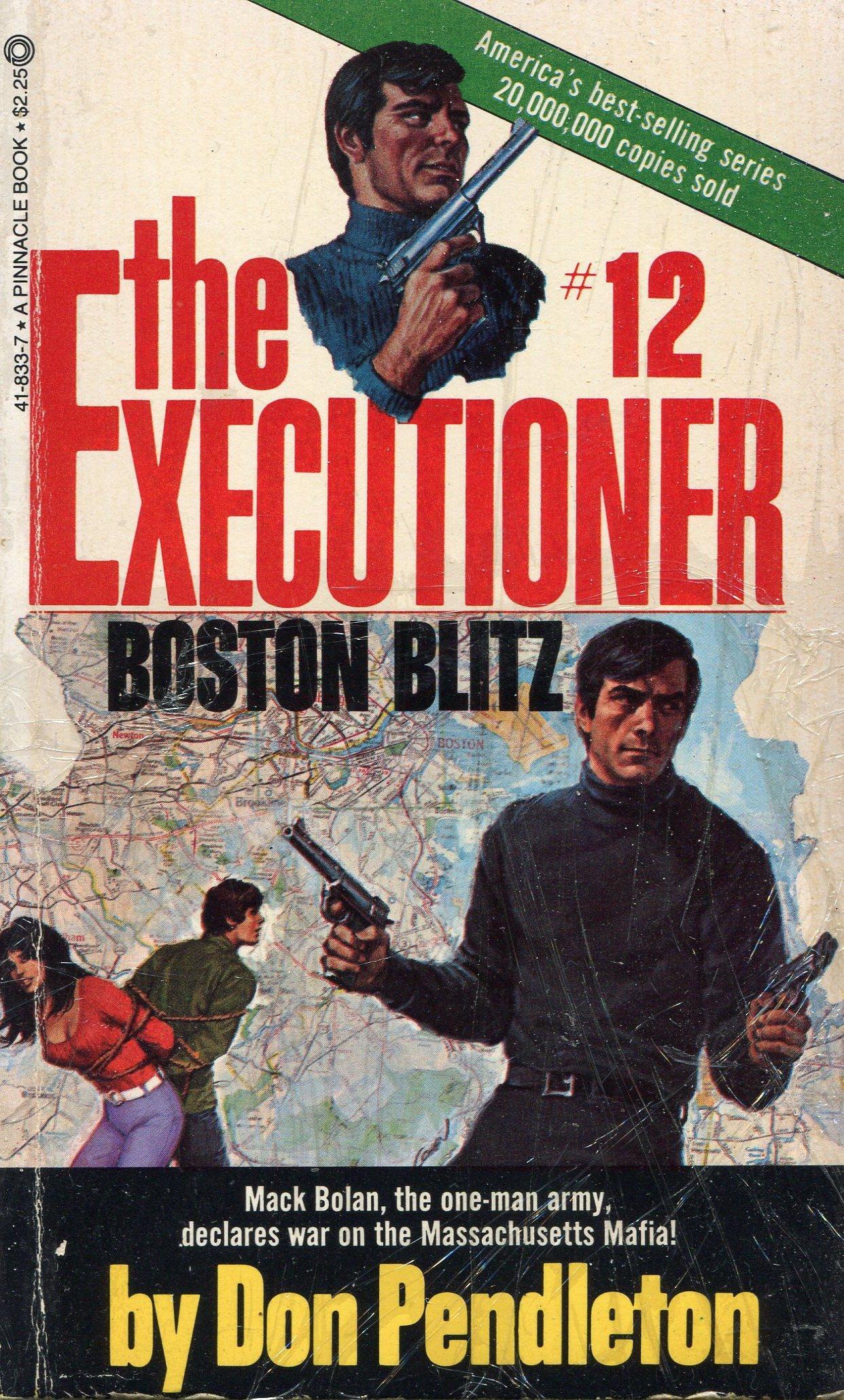 The Executioner: Boston Blitz No.12: Don Pendleton: 9780523418339:  Amazon.com: Books