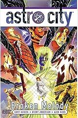 Astro City (2013-2018) Vol. 16: Broken Melody Kindle Edition