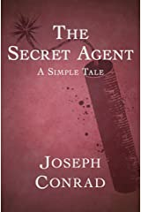 The Secret Agent: A Simple Tale Kindle Edition