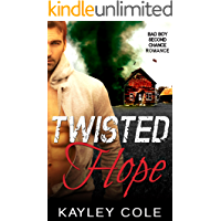 Twisted Hope: Bad Boy Second Chance Romantic Suspense (Twisted series Book 1) book cover