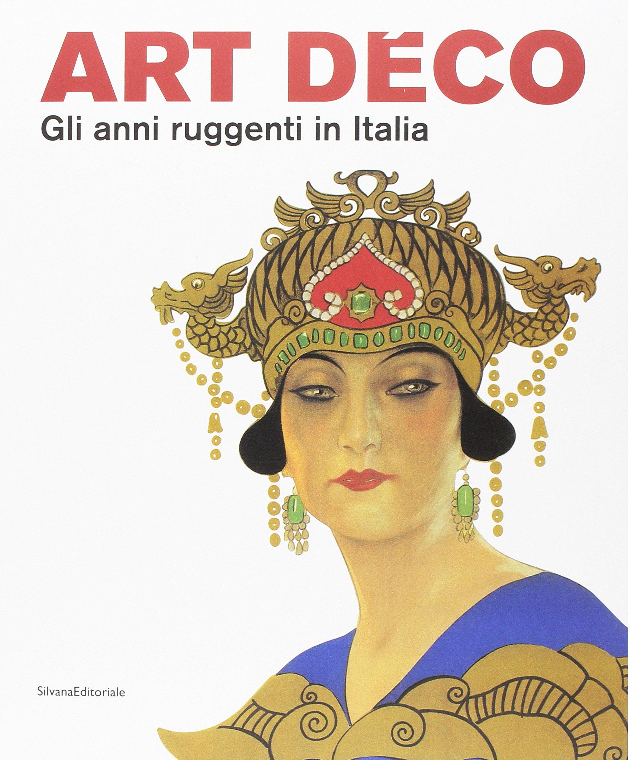2cf599e1545599 Amazon.it: Art Déco. Gli anni ruggenti in Italia - V. Terraroli - Libri