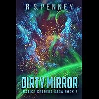 Dirty Mirror (Justice Keepers Saga Book 6) (English Edition)