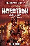 INFECTION T02 : CHAMP DE MORT