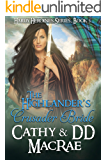 The Highlander's Crusader Bride: A Scottish Medieval Romantic Adventure (Hardy Heroines Book 3)
