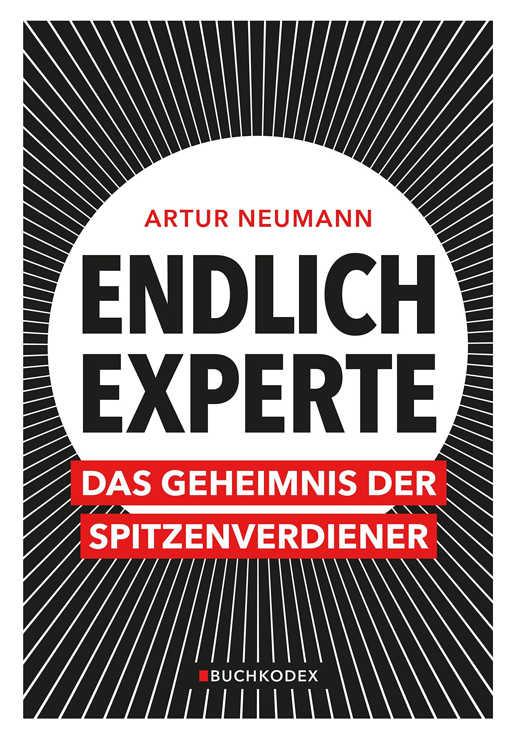 Endlich Experte: Das Geheimnis der Spitzenverdiener (der innovative ...