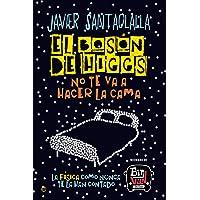 El Bosón De Higgs: La física como nunca te la han contado (Fuera de colección)