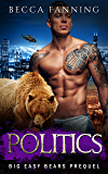 Politics (Big Easy Bears Book 0)