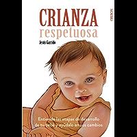Crianza Respetuosa (Libros Singulares)