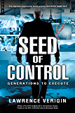 Seed of Control: Generations to Execute