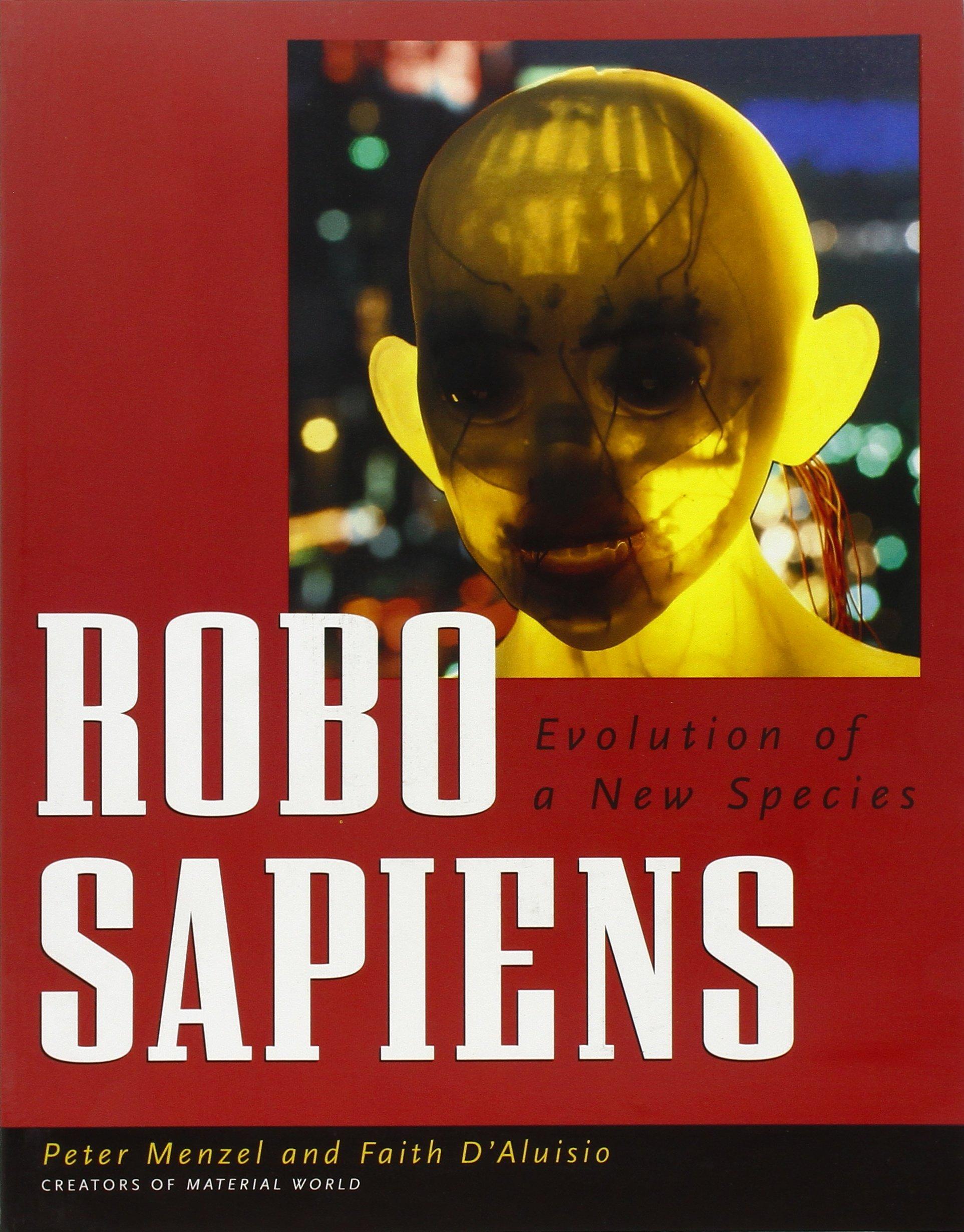 Robo Sapiens: Evolution of a New Species ebook