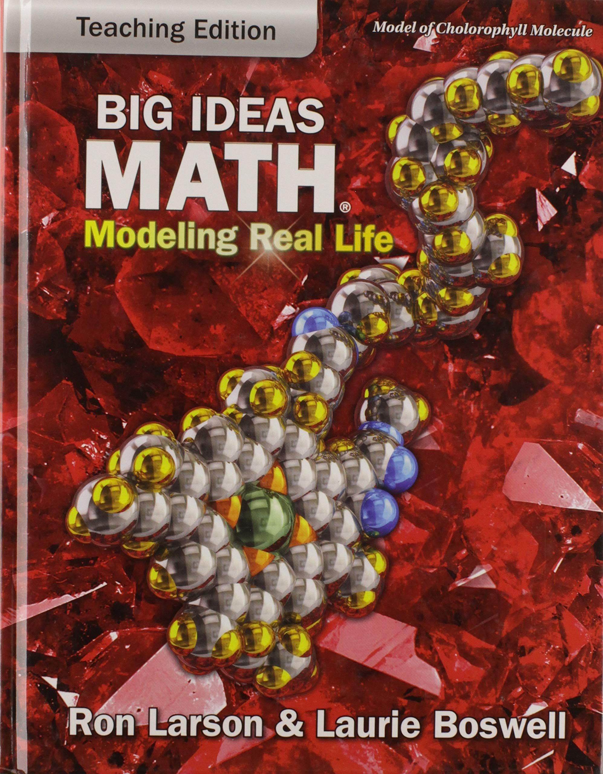 Big Ideas Math: Modeling Real Life - Grade 7 Teaching Edition