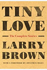 Tiny Love: The Complete Stories Paperback