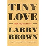 Tiny Love: The Complete Stories