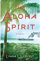 The Aloha Spirit: A Novel Kindle Edition
