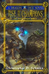 Rise of the Champions: The Relic Quests 2 (The Esfah Sagas Book 6) Kindle Edition