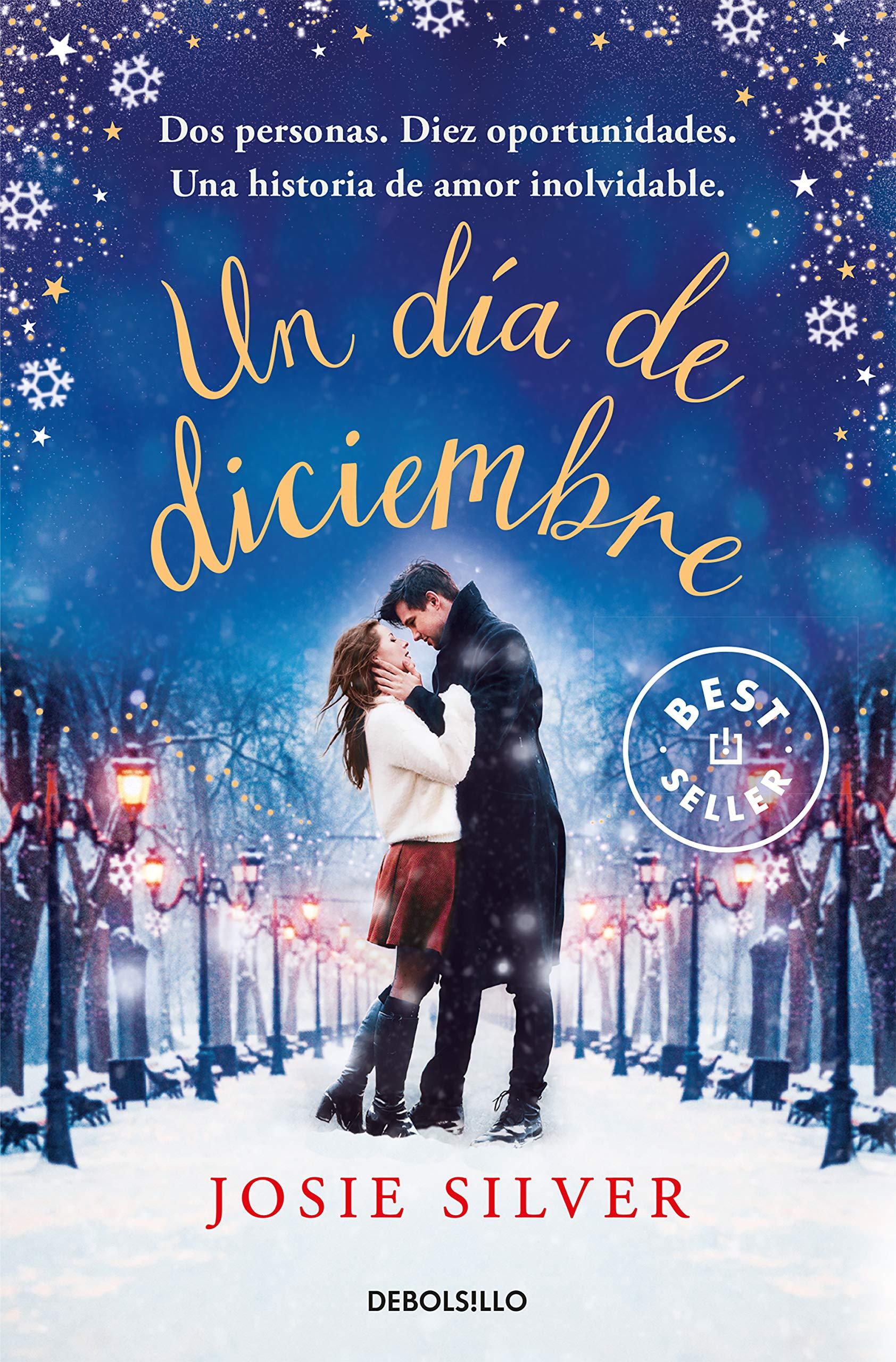 Un día de diciembre (Best Seller): Amazon.es: Silver, Josie, Ana Isabel  Sánchez Díez;: Libros