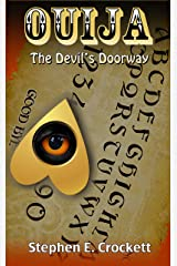 Ouija: The Devil's Doorway Kindle Edition