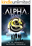 Alpha Class - Graduation: A Kurtherian Gambit Series (The Etheric Academy Book 4)