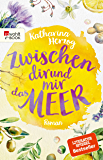 Zwischen dir und mir das Meer (German Edition)