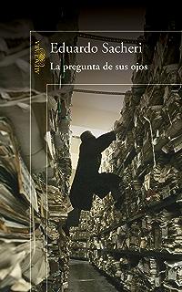 La pregunta de sus ojos (Spanish Edition)