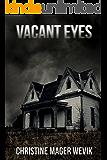 Vacant Eyes