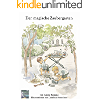 Der magische Zaubergarten: Lilas Geheimnis