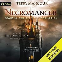 Necromancer: Spellmonger, Book 10