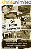 One Perfect Honeymoon (Bellingwood)
