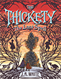 The Last Spell (The Thickety)