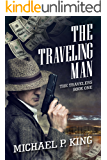 The Traveling Man (The Travelers Book 1) (English Edition)