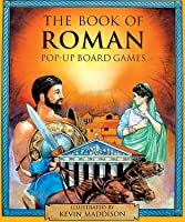 The Book Of Roman Pop-up Board Games (Pop Up