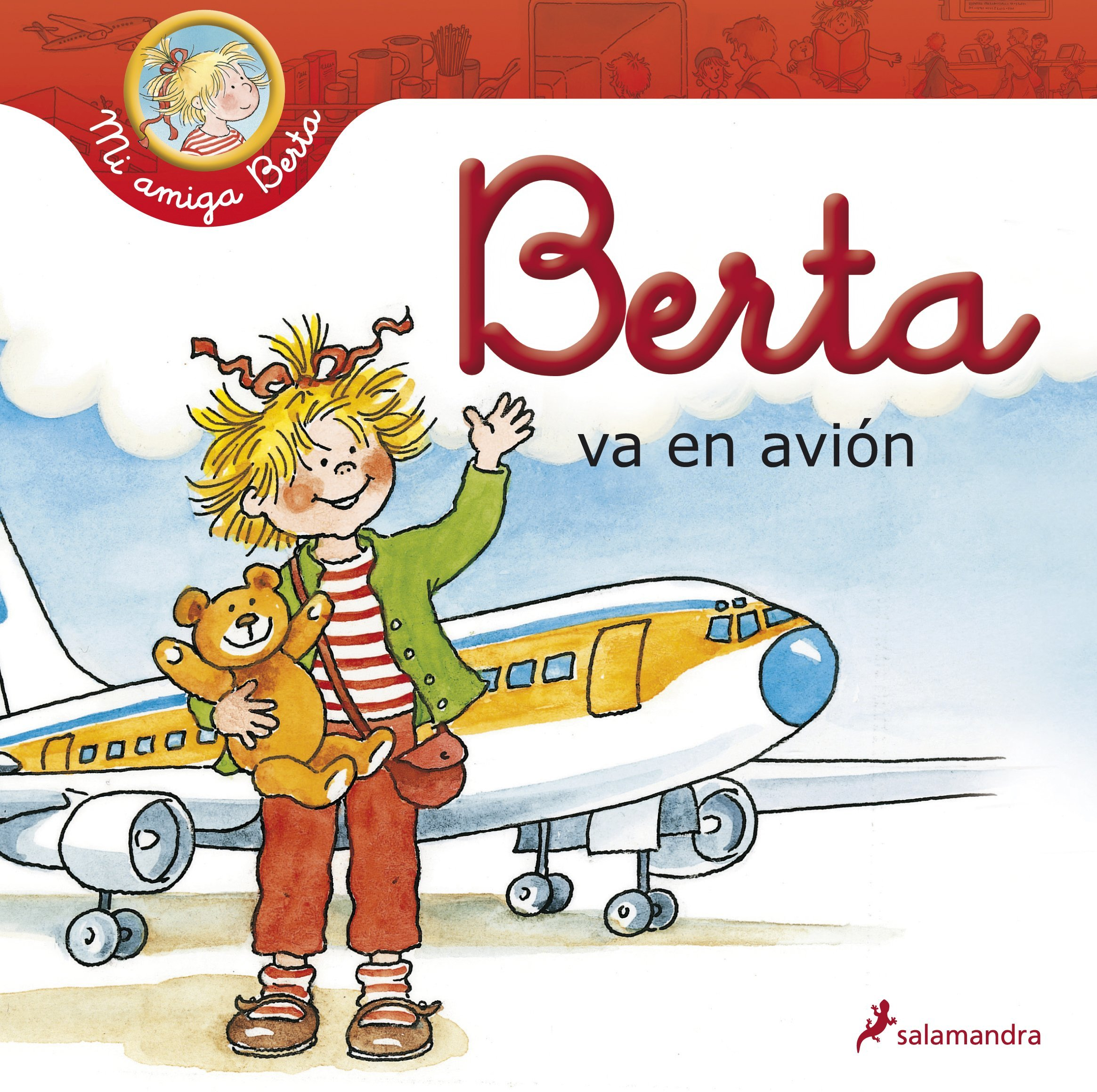 Berta va en avion (My Friend Berta) (Spanish Edition) (Spanish) Hardcover – September 18, 2015