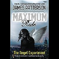 Maximum Ride: The Angel Experiment (English Edition)
