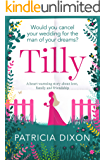 Tilly: a heart warming story about love, family and friendship