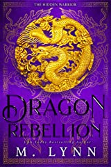 Dragon Rebellion (The Hidden Warrior Book 2) Kindle Edition