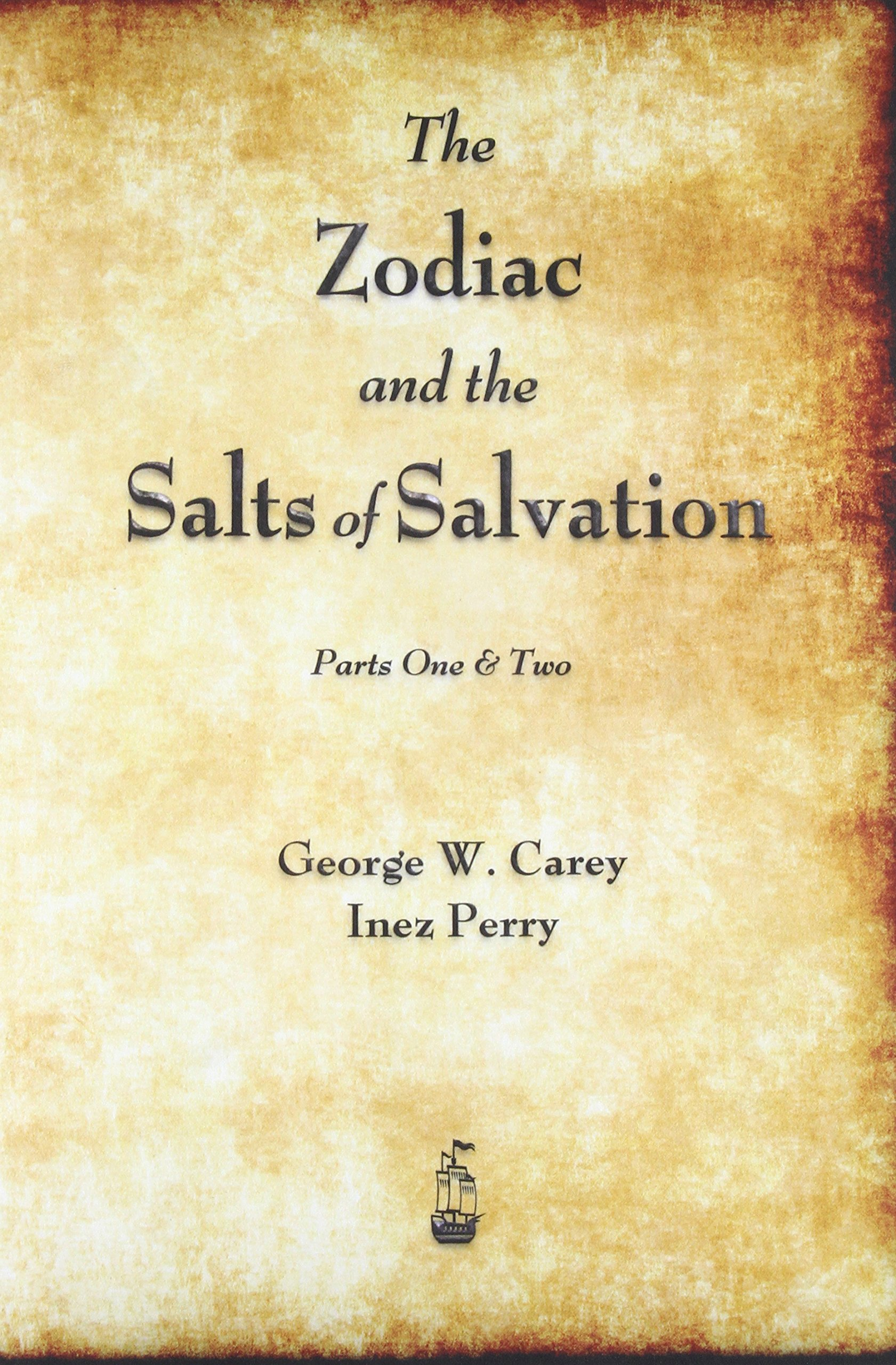 The Zodiac and the Salts of Salvation: Parts One and Two pdf epub