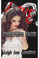 Fighting Fate (Endgame Series Book 4) Kindle Edition