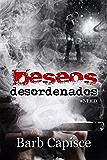 DESEOS DESORDENADOS: #NEED