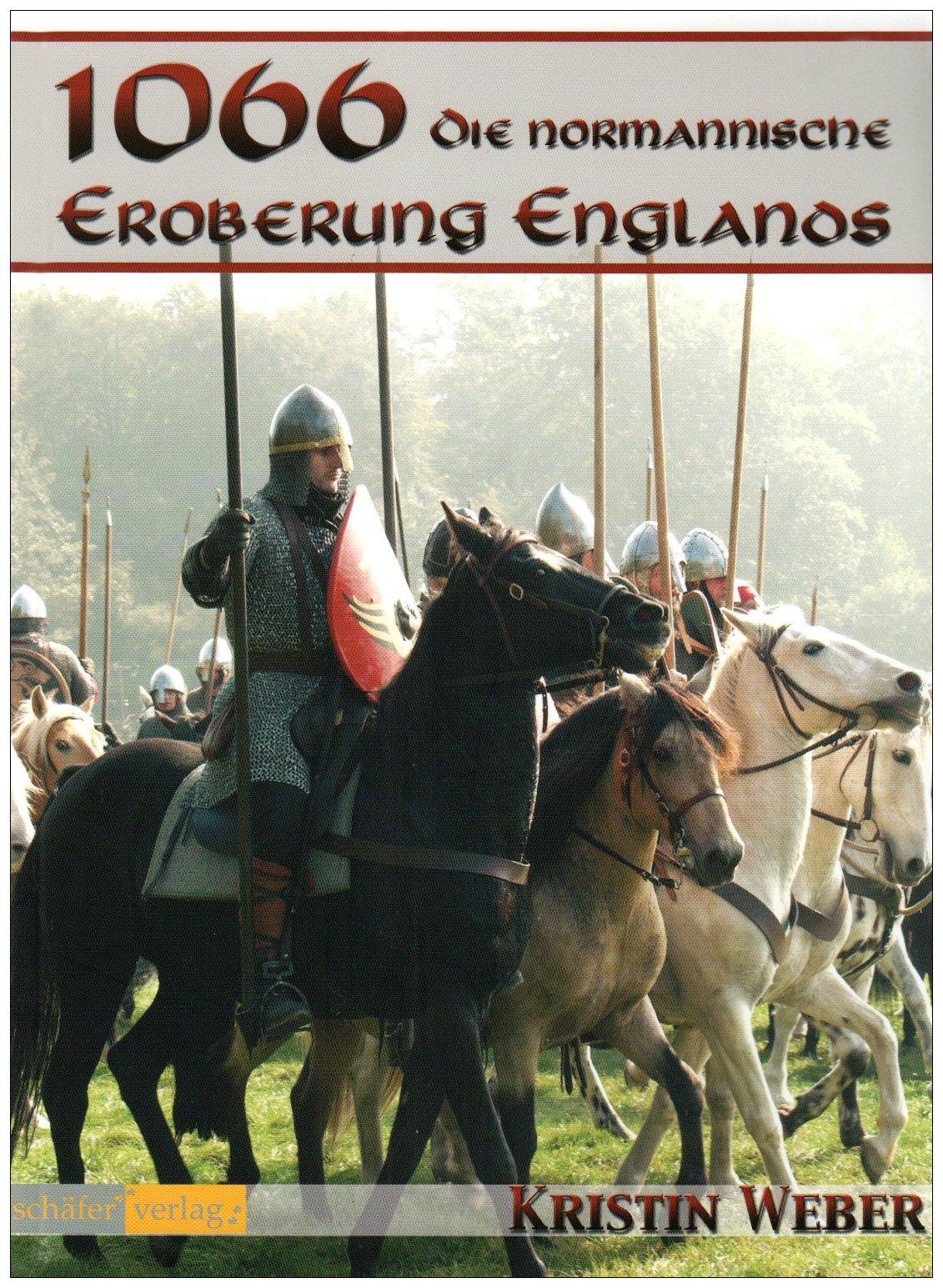 1066 - Die normannische Eroberung Englands
