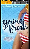 Spring Break (Phoebe & Madsen Part 1)