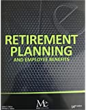 Retirement Planning and Employee Benefits 14th Edition