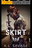 Skirt (RUTHLESS KINGS MC™ (A RUTHLESS UNDERWORLD NOVEL) Book 5)