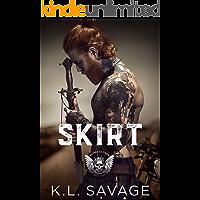 Skirt (RUTHLESS KINGS MC™ LAS VEGAS CHAPTER (A RUTHLESS UNDERWORLD NOVEL) Book 5)