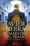 El maestro del Prado: y las pinturas proféticas (Volumen independiente nº 1)