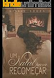 Um Natal Para Recomeçar