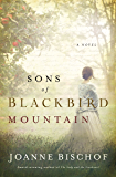 Sons of Blackbird Mountain (A Blackbird Mountain Novel Book 1)