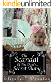 The Scandal of the Duke's Secret Baby (Regency Romance)
